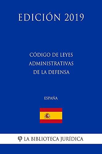 Código de leyes administrativas de la Defensa (España) (Edición ...