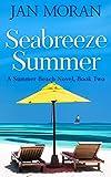 Seabreeze Summer (Summer Beach Book 2)