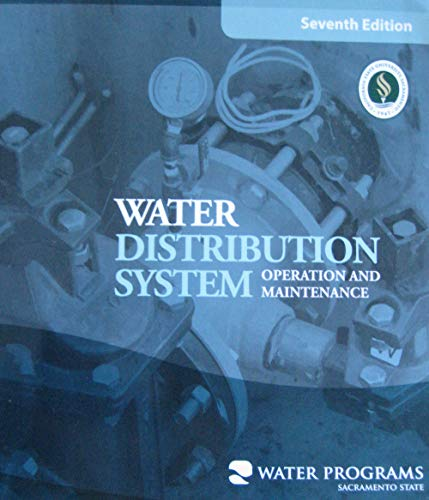 Compare Textbook Prices for Water Distribution System Operation and Maintenance 7th Edition ISBN 9781323829189 by Office of Water Programs