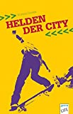 Helden der City - Kristina Dunker