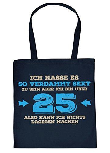 zum 25. Geburtstag Geschenk Stofftasche verdammt sexy zu sein aber ich bin über 25… Baumwolltasche Geschenkidee zum 25 Geburtstag 25 Jahre 25-jähriger