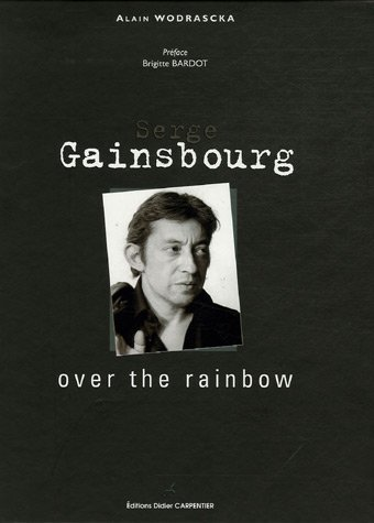 Serge Gainsbourg : Over the rainbow