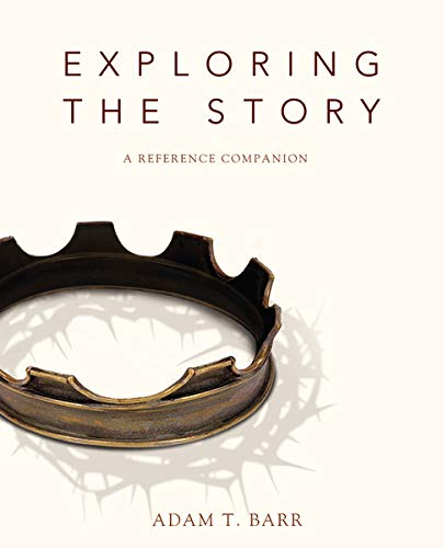 Exploring The Story A Reference Companion