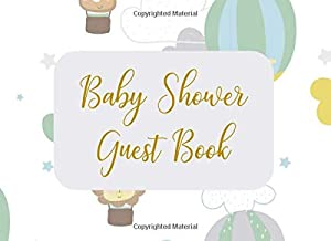 Baby Shower Guest Book: Welcome Sign In Wishes for Baby and Advice for Parents - Hot Air Balloons