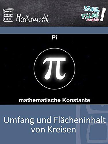 Umfang und Flächeninhalt von Kreisen - Schulfilm Mathematik