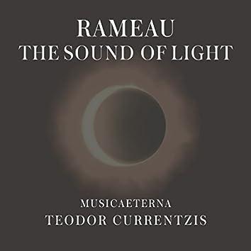 Rameau - The Sound of Light