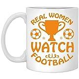Tazza da calcio – Real Women Watch Football – tazze da caffè per amanti del calcio, papà, mamma, fratello, sorella, nonna, nonna o amico, M455, 311,8 g