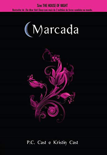 Marcada (House of Night Livro 1) por [P. C. Cast, Kristin Cast]