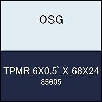 OSG テーパーエンドミル TPMR_6X0.5゚_X_68X24 商品番号 85605