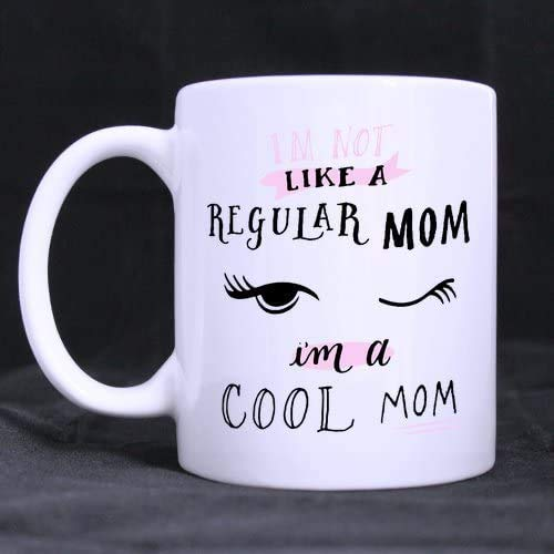 Taza de café con texto en inglés 'JOHN COOLL Mean Girls I'm Not Like A Regular Mom, I'm A Cool Mom Coffee Mugs de cerámica, color blanco