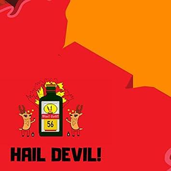 Hail Devil!