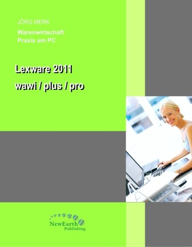 Lexware Warenwirtschaft /plus /pro: Praxis am PC