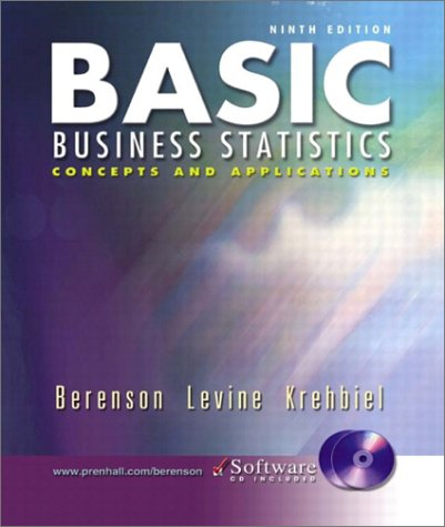 Basic Business Statistics and Student CD-ROM, Ninth Edition