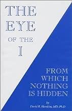 The Eye of the I by Hawkins, David R. (2001)