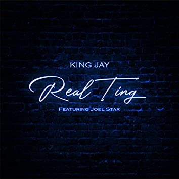Real Ting (feat. Joel Star)