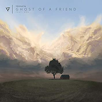 Ghost of a Friend (feat. Koo)