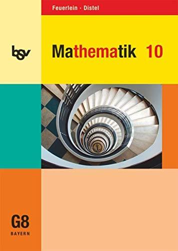 bsv Mathematik - Gymnasium Bayern - 10. Jahrgangsstufe: Schülerbuch