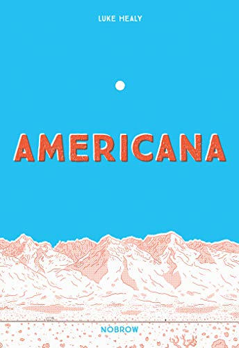 Compare Textbook Prices for Americana And The Act Of Getting Over It  ISBN 9781910620618 by Healy, Luke
