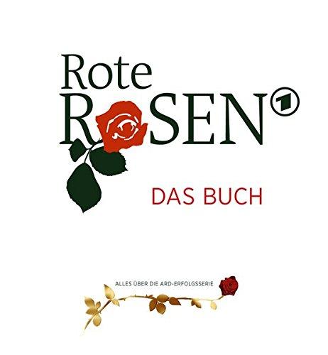 """Rote Rosen """"Das Buch"""""""