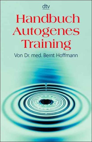 Handbuch des autogenen Trainings