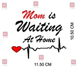 ISEE 360 Mom is Waiting at Home Sticker for Bikes and Scooters Fascino/Activa/Royal Enfield Classic...