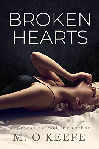 Broken Hearts by [M. O'Keefe]
