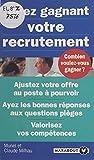 Jouez gagnant votre recrutement (French Edition)