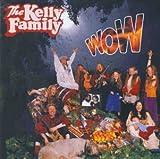Wow von The Kelly Family