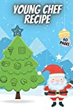 Young Chef Recipes: Coloring Book & Recipes Notebook With Santa Claus A5 For Kids or Teenagers 6 x 9 Perfect Gift Simple Pictures to Paint - Cookie, Pizza, Cooking Tools, Vegetables