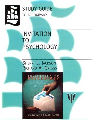 Study Guide to Accompany Invitation to Psychology