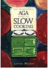 The Traditional Aga Book of Slow Cooking (Traditional Aga) (Paperback) - Common