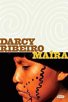 Maíra (Darcy Ribeiro) por [Darcy Ribeiro]