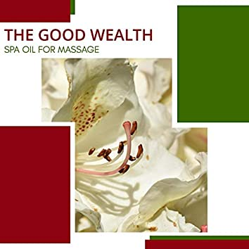 The Good Wealth - Spa Oil For Massage