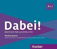 Dabei!: Medienpaket A1.1 (2 CDs zum Kursbuch, 1 CD zum Arbeitsbuch, 1 DVD)