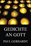 Gedichte an Gott - Paul Gerhardt