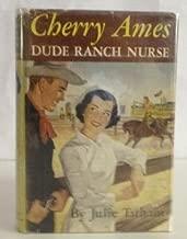 Cherry Ames: Dude Ranch Nurse