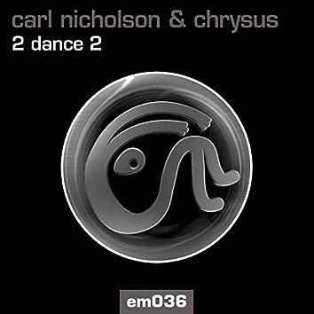 2 Dance 2