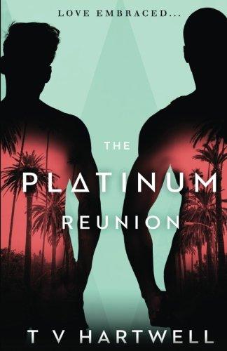 The Platinum Reunion (The Platinum Series Book 3)