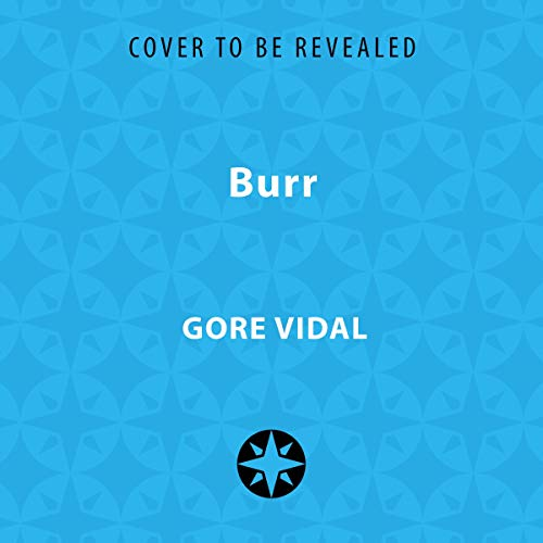 Burr     A Novel              By:                                                                                                                                 Gore Vidal                               Narrated by:                                                                                                                                 Grover Gardner                      Length: 21 hrs     Not rated yet     Overall 0.0