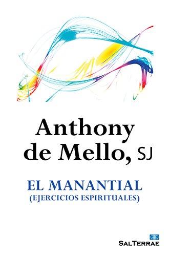 EL MANANTIAL (EJERCICIOS ESPIRITUALES) (El Pozo de Siquem nº 19)