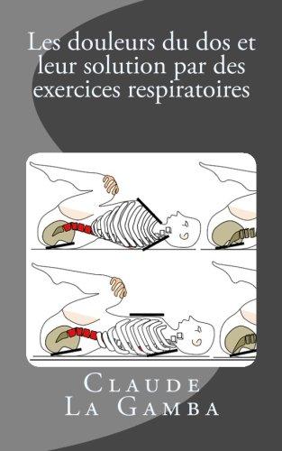 Les douleurs du dos et leur solution par des exercices respiratoires