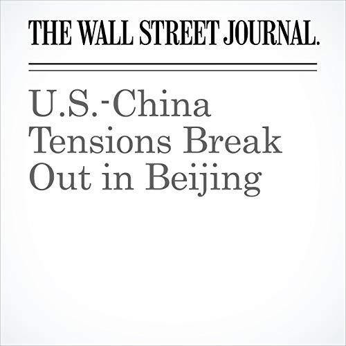 U.S.-China Tensions Break Out in Beijing copertina