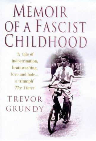 Memoir of a Fascist Childhood: A Boy in Mosley's Britain