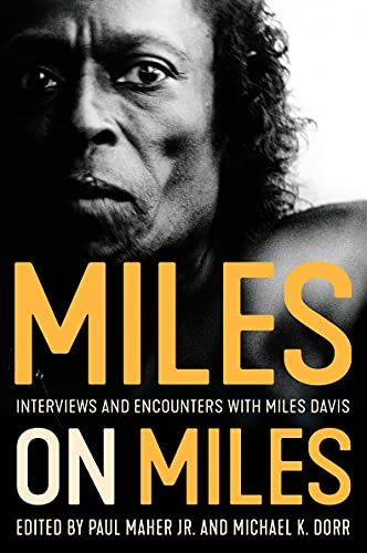 Miles on Miles: Interviews and Encounters with Miles Davis (Musicians in Their Own Words) (English Edition)