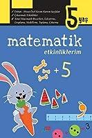 Matematik Becerilerim 5 Yas