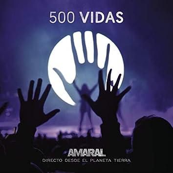 500 Vidas (En Directo)