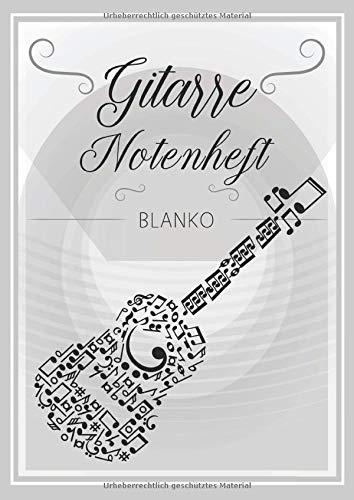 Gitarre Notenheft Blanko: Notenheft DIN A4 Mit 110 Seiten - Notenpapier für Kinder und Erwachsene, Notenblock, Musikheft, Notenbuch, Notenblätter - Motiv: Gitarre Noten Vintage Grau