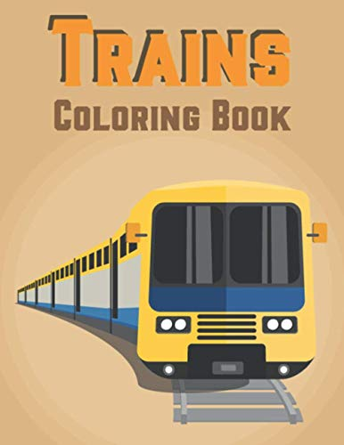 Trains Coloring Book: Famous Trains Coloring Book For Kids | Coloring...