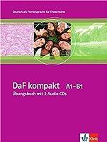 DaF Kompakt: Ubungsbuch mit 2 Audio-CDs