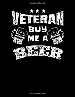 Veteran Buy Me A Beer: Armed Forces Journal Diary Composition Book